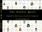 Cover image for The ethnic quilt: population diversity in Southern California