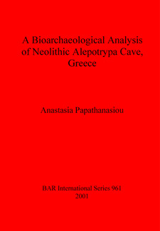 Cover image for A Bioarchaeological Analysis of Neolithic Alepotrypa Cave, Greece