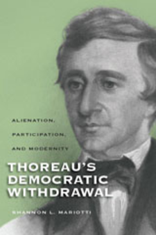 Cover image for Thoreau's democratic withdrawal: alienation, participation, and modernity
