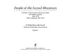 Cover image for People of the sacred mountain: a history of the northern Cheyenne chiefs and warrior societies, 1830-1879 : with an epilogue, 1969-1974, Vol. 1
