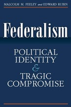 Cover image for Federalism: Political Identity and Tragic Compromise