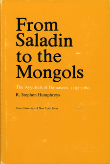 Cover image for From Saladin to the Mongols: the Ayyubids of Damascus, 1193-1260