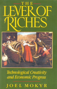Cover for The lever of riches: technological creativity and economic progress