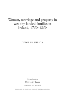 Cover image for Women, marriage and property in wealthy landed families in Ireland, 1750-1850