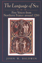 Cover image for The language of sex: five voices from northern France around 1200