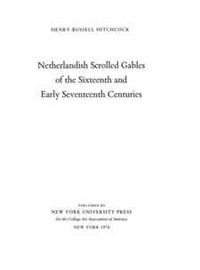 Cover image for Netherlandish scrolled gables of the sixteenth and early seventeenth centuries