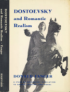 Cover image for Dostoevsky and romantic realism: a study of Dostoevsky in relation to Balzac, Dickens, and Gogol