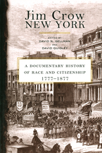 Cover image for Jim Crow New York: a documentary history of race and citizenship, 1777-1877