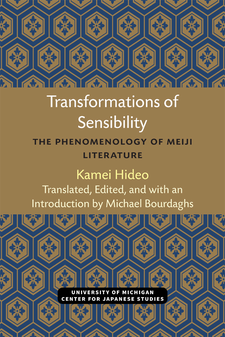Cover image for Transformations of Sensibility: The Phenomenology of Meiji Literature
