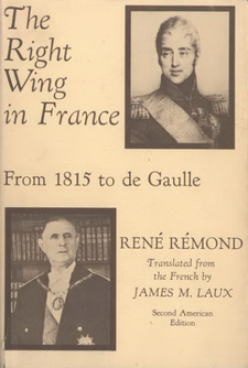 Cover image for The right wing in France from 1815 to De Gaulle