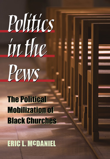 Cover image for Politics in the Pews: The Political Mobilization of Black Churches