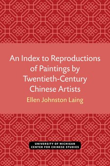 Cover image for An Index to Reproductions of Paintings by Twentieth-Century Chinese Artists: Revised Edition