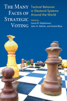 Cover for The Many Faces of Strategic Voting: Tactical Behavior in Electoral Systems Around the World