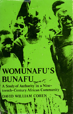 Cover image for Womunafu's Bunafu: a study of authority in a nineteenth-century African community