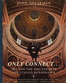 Cover image for Only connect--: art and the spectator in the Italian Renaissance