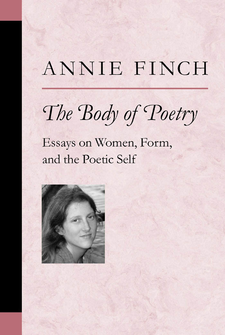 Cover image for The Body of Poetry: Essays on Women, Form, and the Poetic Self