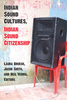 Cover image for Indian Sound Cultures, Indian Sound Citizenship