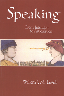 Cover image for Speaking: from intention to articulation