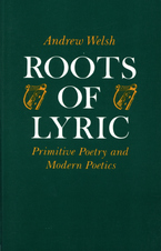 Cover image for Roots of lyric: primitive poetry and modern poetics