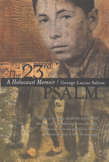 Cover image for The 23rd Psalm: a Holocaust memoir