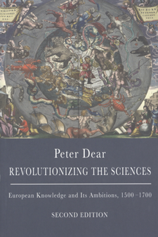 Cover image for Revolutionizing the sciences: European knowledge and its ambitions, 1500-1700
