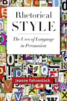 Cover image for Rhetorical style: the uses of language in persuasion