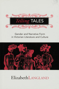Cover image for Telling tales: gender and narrative form in Victorian literature and culture