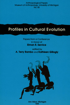 Cover image for Profiles in Cultural Evolution: Papers from a Conference in Honor of Elman R. Service