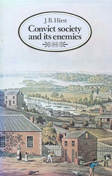 Cover image for Convict society and its enemies: a history of early New South Wales