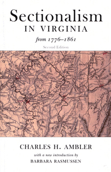 Cover image for Sectionalism in Virginia from 1776 to 1861