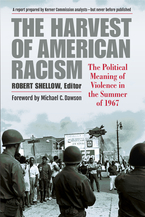 Cover image for The Harvest of American Racism: The Political Meaning of Violence in the Summer of 1967
