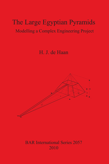 Cover image for The Large Egyptian Pyramids: Modelling a Complex Engineering Project