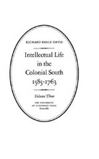 Cover image for Intellectual life in the Colonial South, 1585-1763, Vol. 3