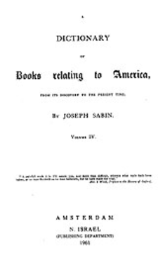 Cover image for Bibliotheca Americana: a dictionary of books relating to America, from its discovery to the present time, Vol. 4
