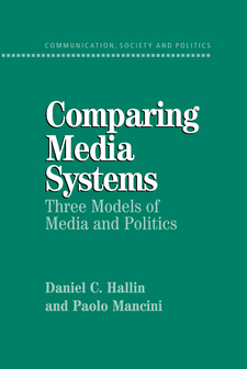 Cover image for Comparing media systems: three models of media and politics