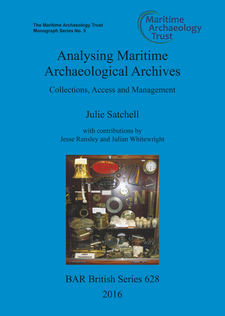 Cover image for Analysing Maritime Archaeological Archives: Collections, Access and Management