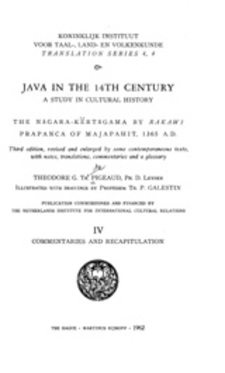 Cover image for Java in the 14th century: a study in cultural history : the Nāgara-Kĕrtāgama by Rakawi Prapañca of Majapahit, 1365 A.D., Vol. 4