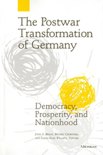 Cover image for The Postwar Transformation of Germany: Democracy, Prosperity and Nationhood