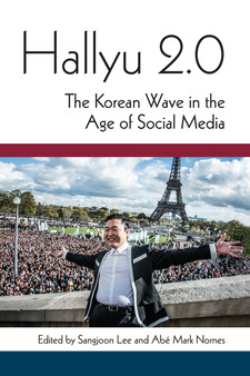 Cover image for Hallyu 2.0: The Korean Wave in the Age of Social Media