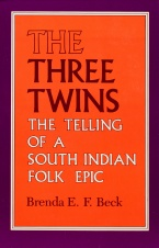 Cover image for The cover of the book The Three Twins: The Telling of a South Indian Folk Epic