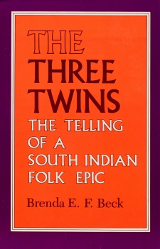 Cover for The cover of the book The Three Twins: The Telling of a South Indian Folk Epic
