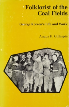 Cover image for Folklorist of the Coal Fields: George Korson's Life and Work