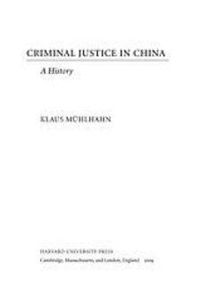 Cover image for Criminal justice in China: a history