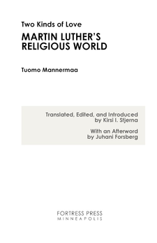 Cover image for Two kinds of love: Martin Luther's religious world