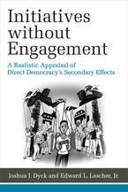 Cover image for Initiatives without Engagement: A Realistic Appraisal of Direct Democracy's Secondary Effects