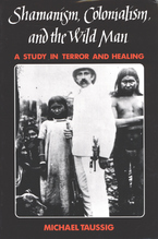 Cover image for Shamanism, colonialism, and the wild man: a study in terror and healing