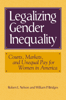 Cover image for Legalizing gender inequality: courts, markets, and unequal pay for women in America