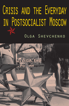 Cover image for Crisis and the everyday in postsocialist Moscow