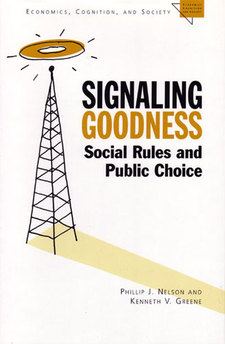 Cover image for Signaling Goodness: Social Rules and Public Choice