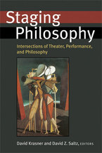 Cover image for Staging Philosophy: Intersections of Theater, Performance, and Philosophy